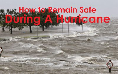 5 Tips Being Safe During a Hurricane